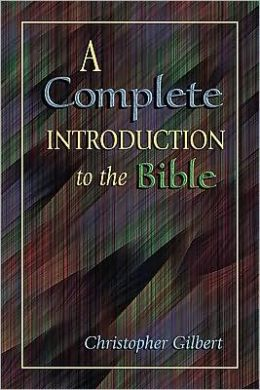 A Complete Introduction to the Bible: A Literary and Historical Introduction to the Bible