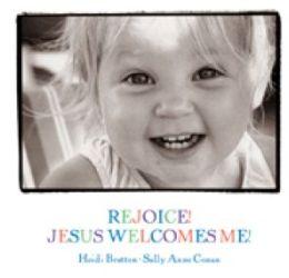Rejoice! Jesus Welcomes Me!