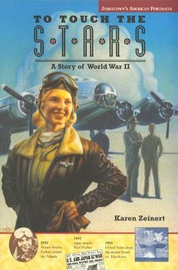 To Touch the Stars: A Story of World War II