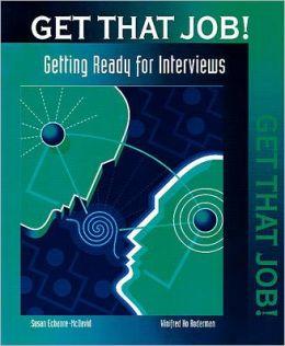 Get That Job!: Interviews