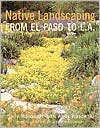 Native Landscaping from El Paso to Los Angeles