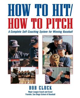 How to Hit/how to Pitch