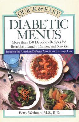 Quick and Easy Diabetic Menus