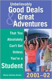 Unbelievably Good Deals and Great Adventures That You Absolutely Can't Get Unless You're A Student