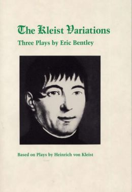 The Kleist Variations: Based on Plays by Heinrich von Kleist