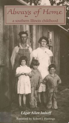 Always of Home: A Southern Illinois Childhood