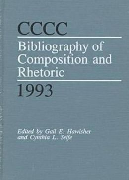 CCCC Bibliography of Composition and Rhetoric 1993