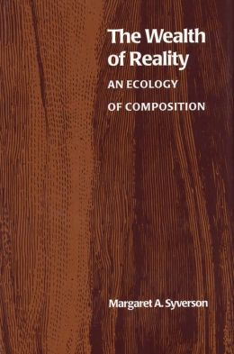 The Wealth of Reality: An Ecology of Composition
