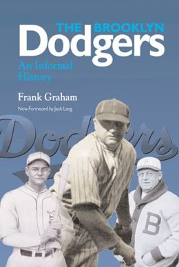 The Brooklyn Dodgers: An Informal History