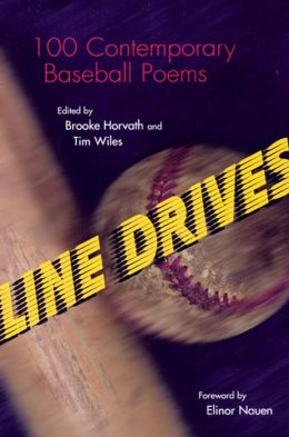 Line Drives: 100 Contemporary Baseball Poems