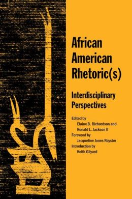 African American Rhetoric: Interdisciplinary Perspectives