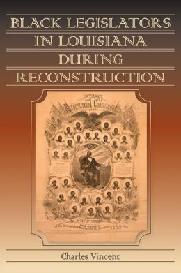 Black Legislators in Louisiana during Reconstruction