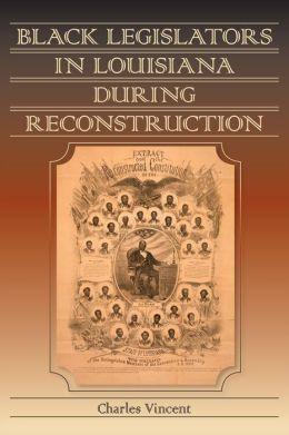 Black Legislators in Louisiana during Reconstruction