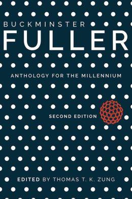 Buckminster Fuller: Anthology for the Millennium