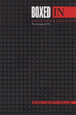 Boxed In: The Culture of TV