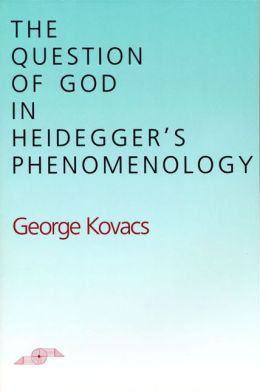 Question of God in Heidegger's Phenomenology