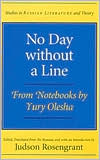 No Day without a Line: From Notebooks by Yury Olesha