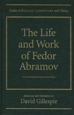 Life and Work of Fedor Abramov