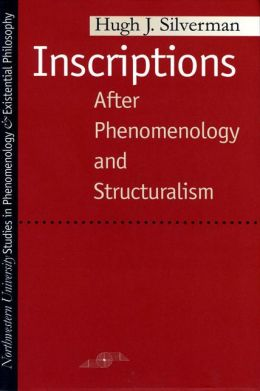 Inscriptions: After Phenomenology and Structuralism