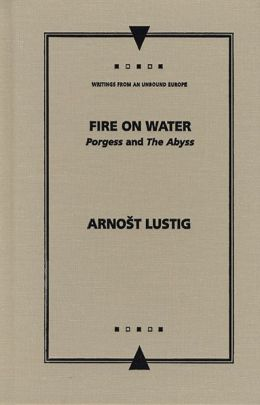Fire on Water: Porgess and The Abyss
