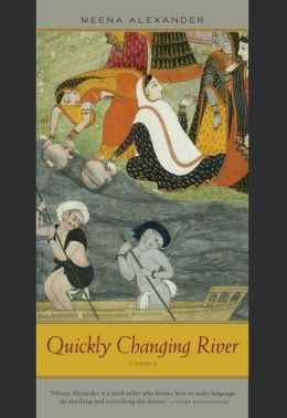 Quickly Changing River: Poems