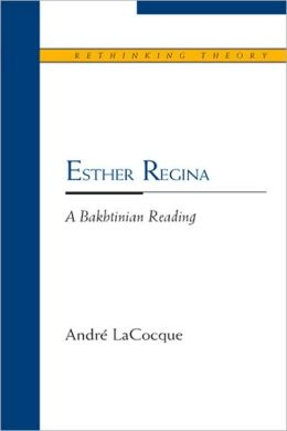 Esther Regina: A Bakhtinian Reading