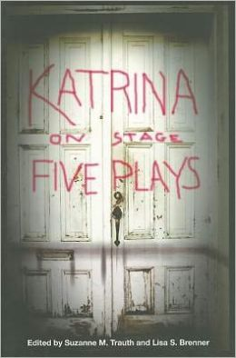 Katrina on Stage: Five Plays