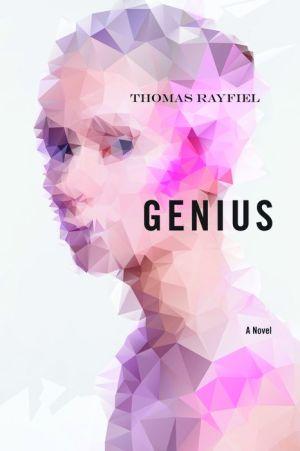 Genius: A Novel