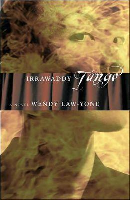 Irrawaddy Tango: A Novel
