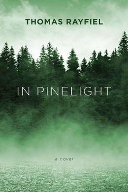 In Pinelight: A Novel
