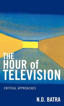 The Hour of Television: Critical Approaches
