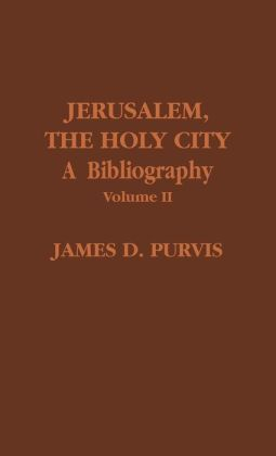 Jerusalem, The Holy City, Volume Ii