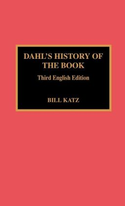 Dahl's History Of The Book