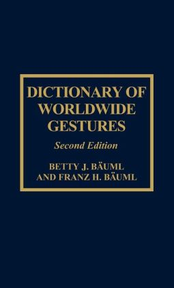 Dictionary of Worldwide Gestures