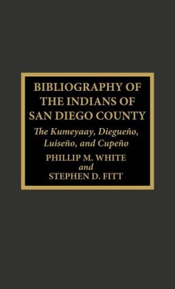Bibliography Of The Indians Of San Diego County