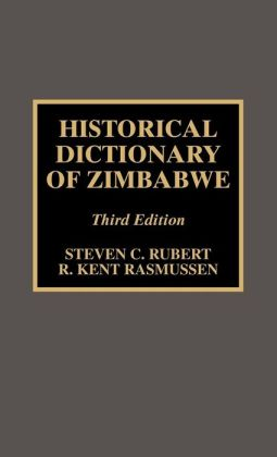 Historical Dictionary Of Zimbabwe