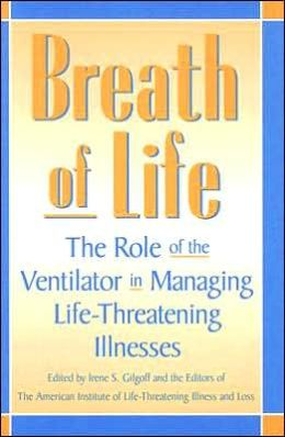 Breath of Life: The Role of the Ventilator in Managing Life-Threatening Illnesses