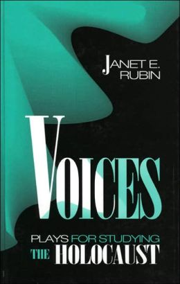 Voices: Plays for Studying the Holocaust