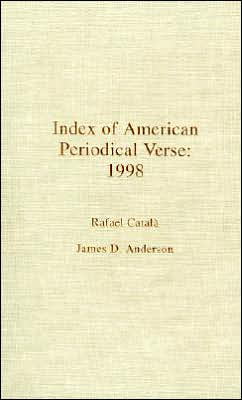 Index of American Periodical Verse 1998