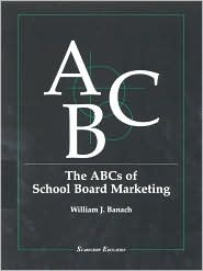 The ABCs of School Board Marketing