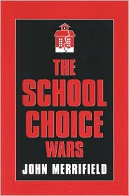 The School Choice Wars