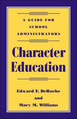 Character Education: A Guide for School Administrators
