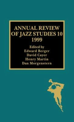 Annual Review of Jazz Studies 10: 1999