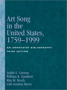 Art Song in the United States, 1759-1999: An Annotated Bibliography