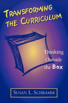 Transforming The Curriculum