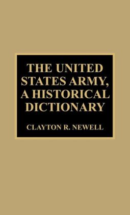 United States Army, A Historical Dictionary