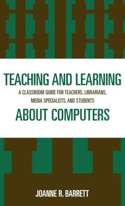 Teaching And Learning About Computers