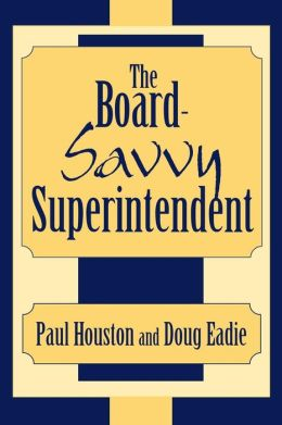 Board-Savvy Superintendent