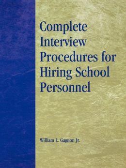 Complete Interview Procedures For Hiring School Personnel
