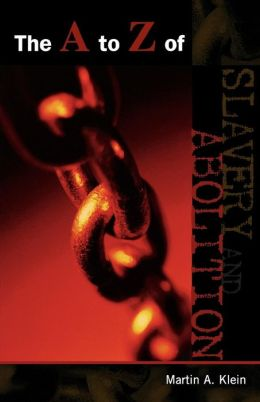 A To Z Of Slavery And Abolition